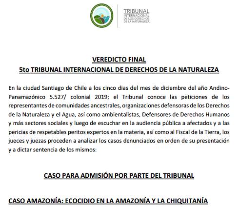 Veredicto del 5to Tribunal Internacional de los Derechos de la Naturaleza por el ecocidio en la Amazonía y laChiquitanía