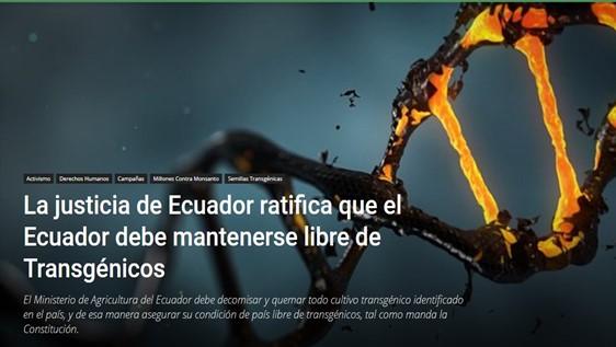 La justicia de Ecuador ratifica que el Ecuador debe mantenerse libre deTransgénicos