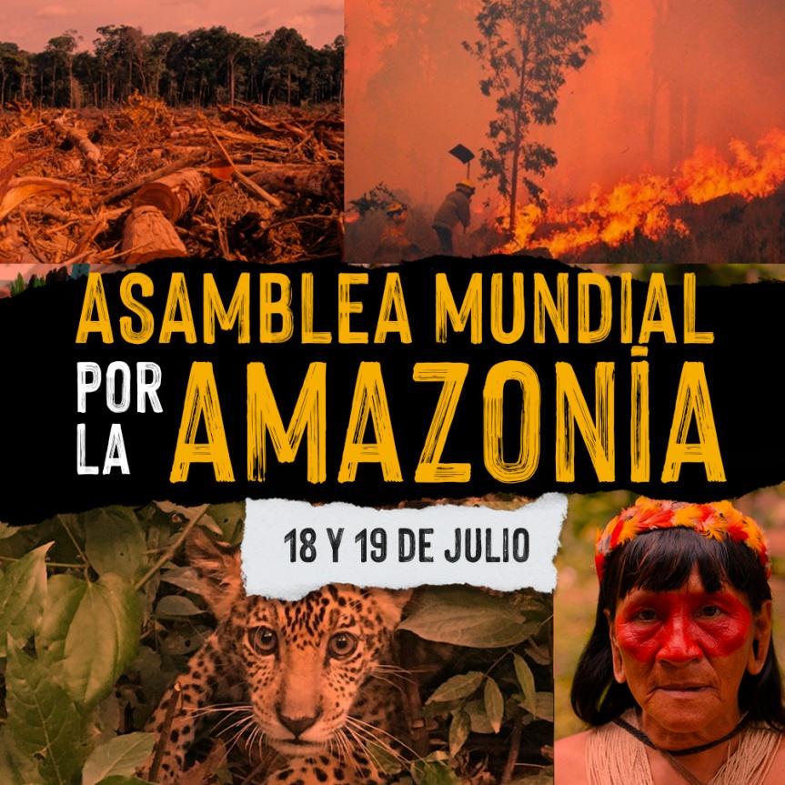 La Asamblea por los Bosques y la Vida Bolivia te invita a la ASAMBLEA MUNDIAL POR LAAMAZONIA